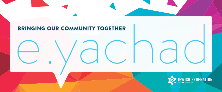 Jewish Federation's E-Yachad: Bringing our community together